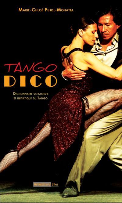 Tango-dico-dictionnaire-voyageur-et-initiatique-du-tango